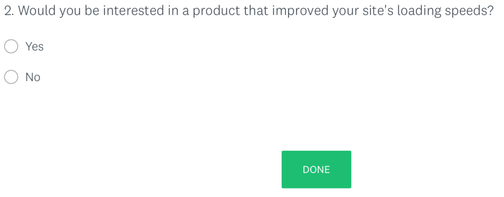 An example question within a user survey.