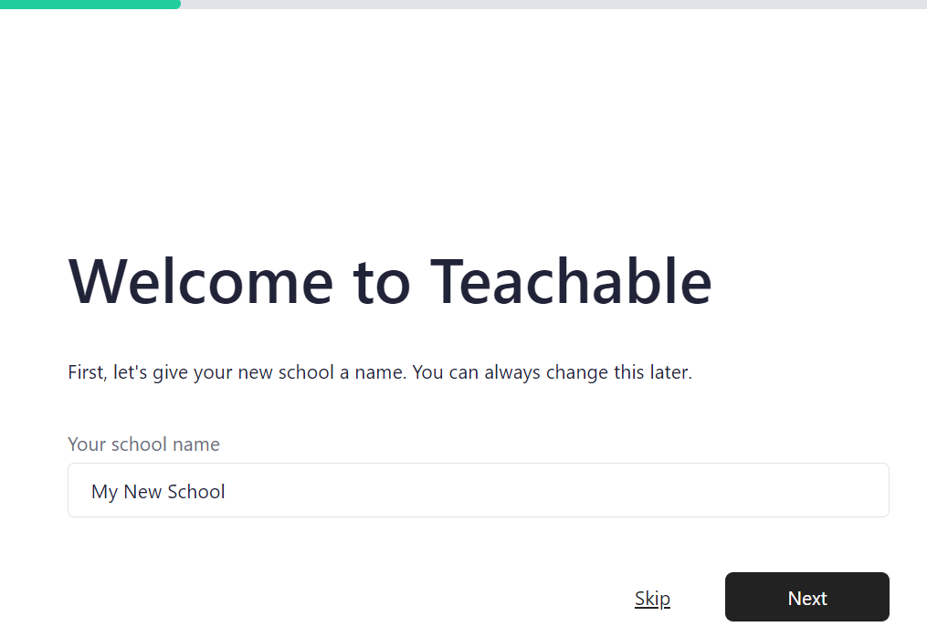 The welcome screen for Teachable's school creation.